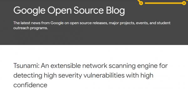 Google 开源漏洞扫描系统 Tsunami